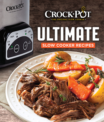 Crock-Pot Ultimate Slow Cooker Recipes Cover Image