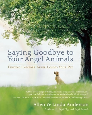 Saying Goodbye to Your Angel Animals Cover