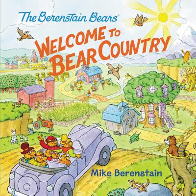 The Berenstain Bears: Welcome to Bear Country Cover Image