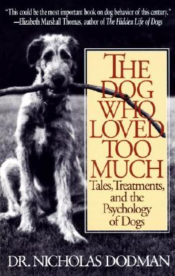 The Dog Who Loved Too Much Cover