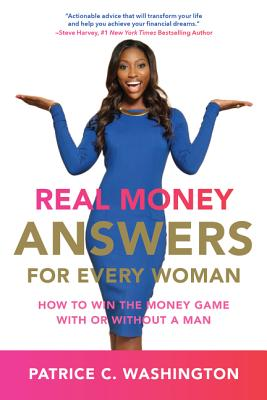Real Money Answers for Every Woman: How to Win the Money Game With or Without a Man Cover Image