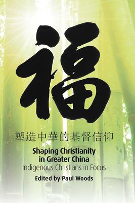 Cover for Shaping Christianity in Greater China