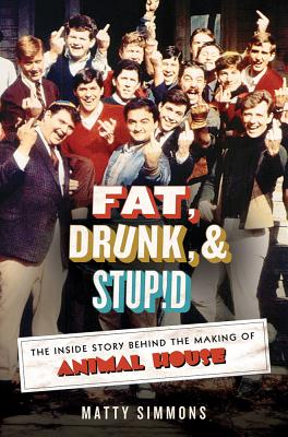 Fat, Drunk, and Stupid Cover