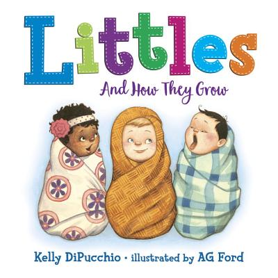 Littles: And How They Grow Cover Image