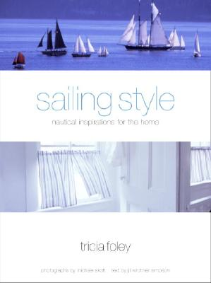 Sailing Style: Nautical Inspirations for the Home Cover Image