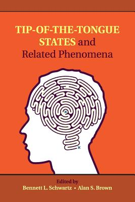 Tip-of-the-Tongue States and Related Phenomena Cover Image