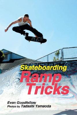 Skateboarding: Ramp Tricks Cover Image