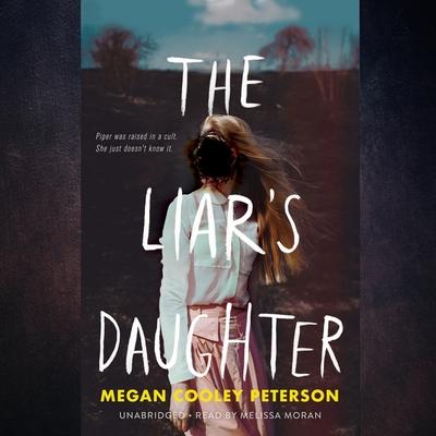 The Liar's Daughter Lib/E Cover Image