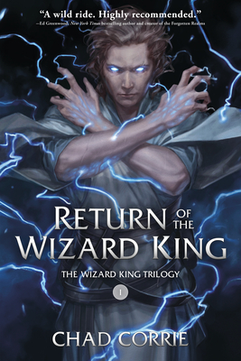 Return of the Wizard King: The Wizard King Trilogy   Book One Cover Image