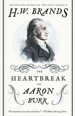 The Heartbreak of Aaron Burr Cover