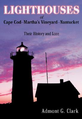 Lighthouses of Cape Cod, Mv, Nantucket Cover Image