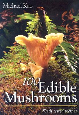 100 Edible Mushrooms Cover Image