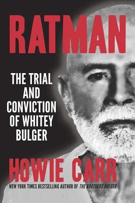 Ratman: The Trial and Conviction of Whitey Bulger Cover Image
