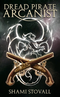 Dread Pirate Arcanist Cover Image
