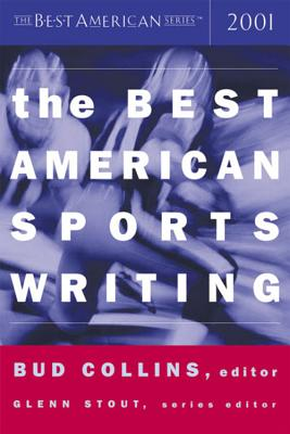 The Best American Sports Writing 2001 (The Best American Series ®) Cover Image