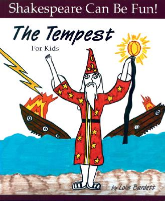 The Tempest for Kids (Shakespeare Can Be Fun!) Cover Image