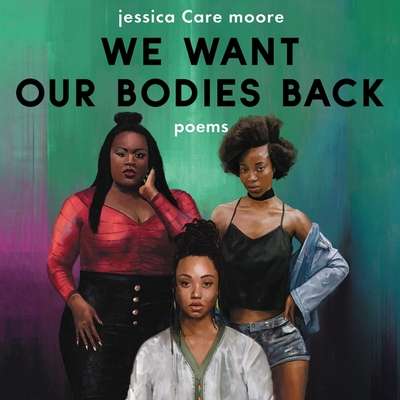 We Want Our Bodies Back Lib/E: Poems Cover Image