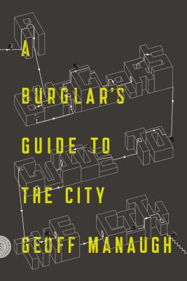A Burglar's Guide to the City cover image