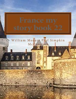 France my story book 22: My memoirs (My Life #22) Cover Image