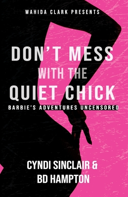 Don't Mess With The Quiet Chick: Barbie's Adventure Cover Image