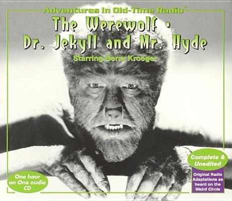 Werewolf & Dr. Jekyll & Mr. Hyde (Halloween at Radio Spirits) Cover Image