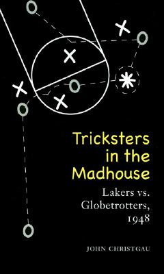 Cover for Tricksters in the Madhouse
