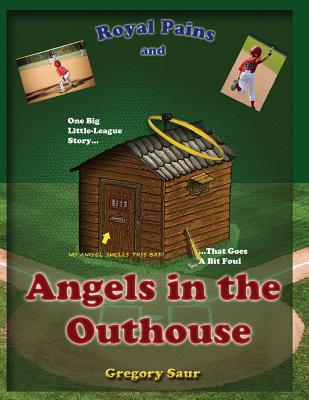 Royal Pains and Angels in the Outhouse Cover Image