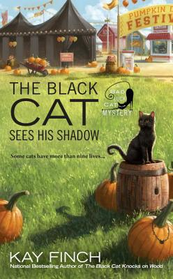 The Black Cat Sees His Shadow (A Bad Luck Cat Mystery #3) Cover Image