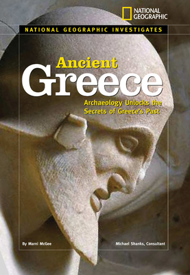 Ancient Greece: Archaeology Unlocks the Secrets of Ancient Greece Cover Image