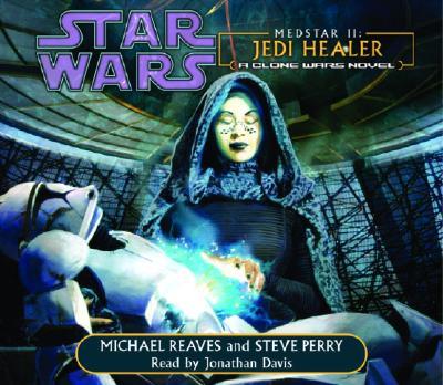 Star Wars: MedStar II: Jedi Healer: A Clone Wars Novel Cover Image