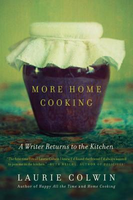 More Home Cooking: A Writer Returns to the Kitchen Cover Image