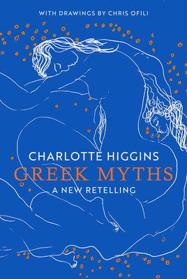 Greek Myths: A New Retelling Cover Image