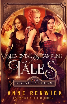 Elemental Steampunk Tales: A Collection Cover Image