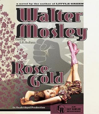 Rose Gold: An Easy Rawlins Mystery (Easy Rawlins Series #13) Cover Image
