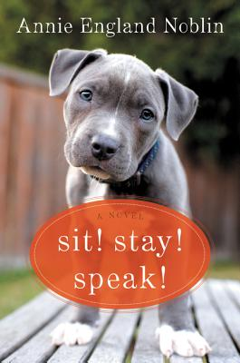 Sit! Stay! Speak! Cover