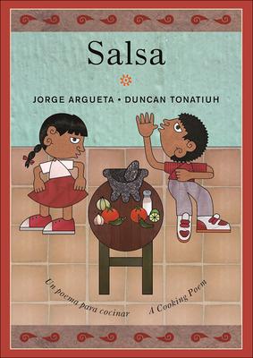 Salsa: Un Poema Para Cocinar / Salsa: A Cooking Poem Cover Image