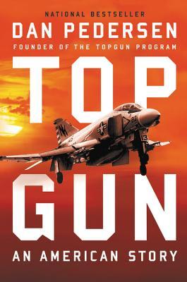 Topgun: An American Story | IndieBound org