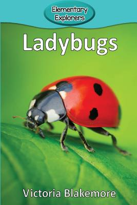 Ladybugs (Elementary Explorers #23) Cover Image