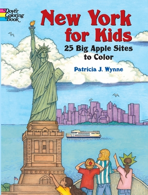 New York for Kids: 25 Big Apple Sites to Color (Dover Pictorial Archives) Cover Image
