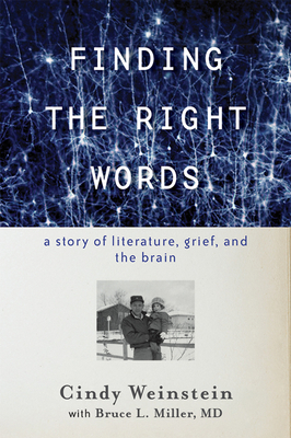 Finding the Right Words: A Story of Literature, Grief, and the Brain Cover Image