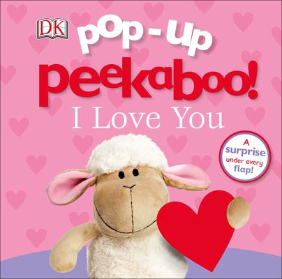 Pop-up Peekaboo! I Love You Cover Image