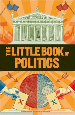 The Little Book of Politics (Big Ideas) Cover Image