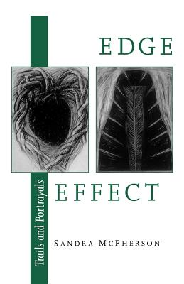 Edge Effect: Trails and Portrayals (Wesleyan Poetry) Cover Image