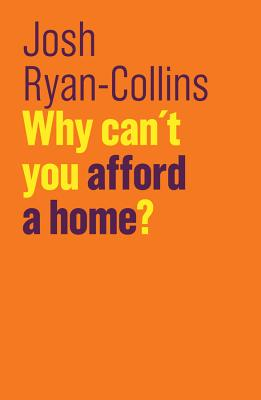 Why Can't You Afford a Home? (Future of Capitalism) Cover Image