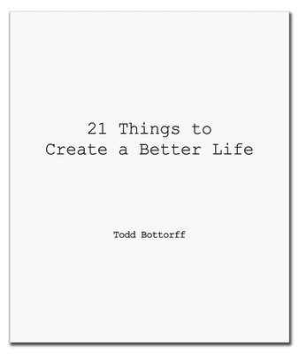 21 Things to Create a Better Life Cover