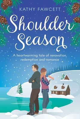 Shoulder Season: A funny romance in the Lake Michigan Lodge series Cover Image