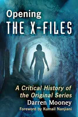 Opening the X-Files: A Critical History of the Original Series Cover Image