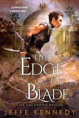 The Edge of the Blade (The Uncharted Realms #2) Cover Image