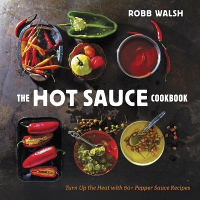 The Hot Sauce Cookbook Cover