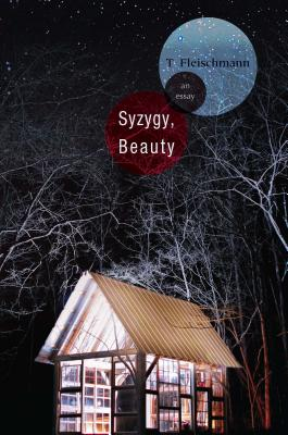 Syzygy, Beauty: An Essay Cover Image